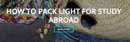 Pack light for study abroad